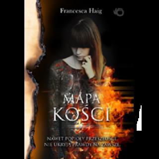 "Francesca Haig – ""Mapa kości"" –"