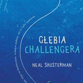 Neal Shusterman - Głębia Challengera