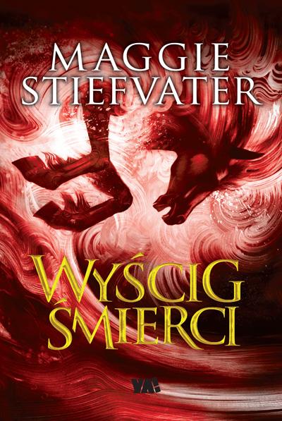 Wyścig śmierci – Maggie Stiefvater