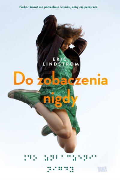 Eric Lindstrom - Dozobaczenia nigdy